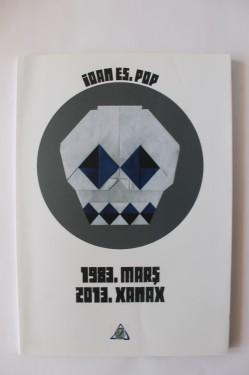 Ioan Es. Pop - 1983. Mars. 2013. Xanax