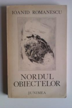 Ioanid Romanescu - Nordul obiectelor