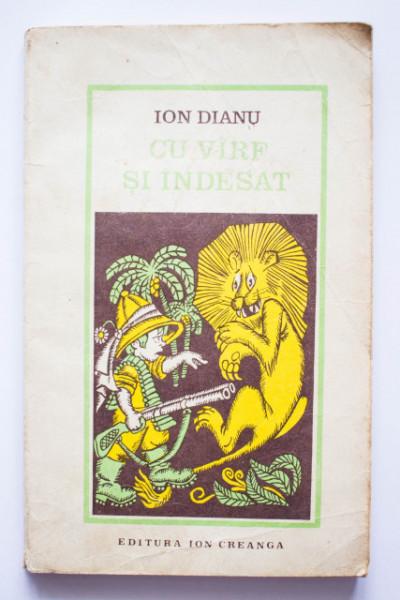 Ion Dianu - Cu varf si indesat