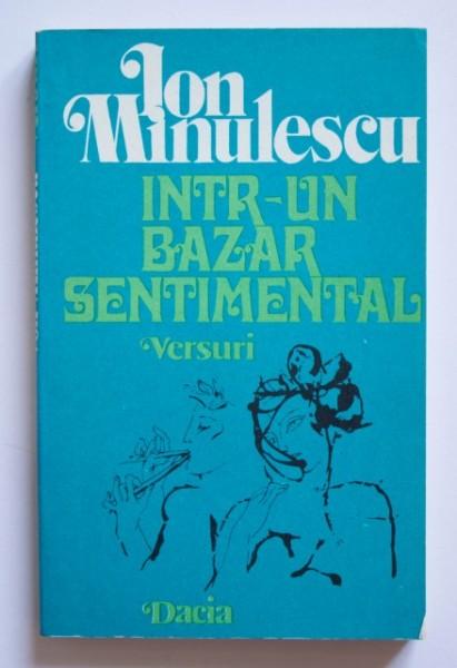 Ion Minulescu - Intr-un bazar sentimental (versuri)