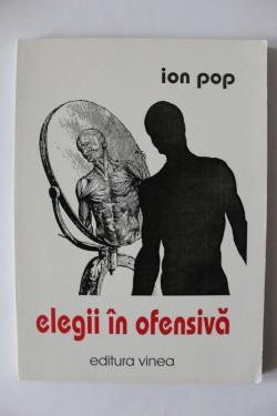 Ion Pop - Elegii in ofensiva (cu autograf)