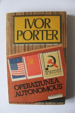 "Ivor Porter - Operatiunea ""Autonomus"""