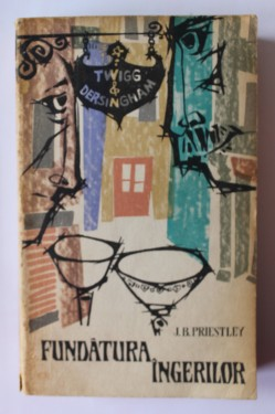 J. B. Priestley - Fundatura ingerilor