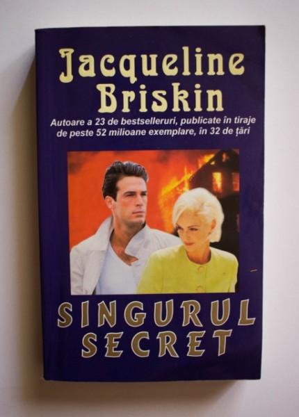 Jacqueline Briskin - Singurul secret
