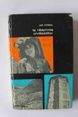 Jan Myrdal - La raspantia civilizatiilor. Afganistan (editie hardcover)
