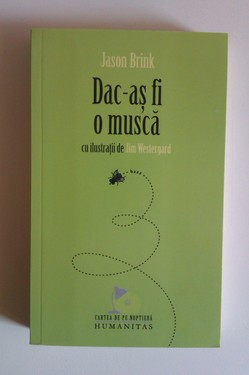 Poze Jason Brink - Dac-as fi o musca