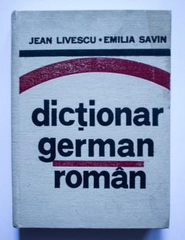 Jean Livescu, Emilia Savin - Dictionar german-roman (editie hardcover)