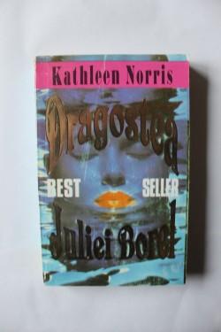 Kathleen Norris - Dragostea Juliei Borel