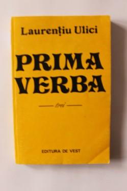 Laurentiu Ulici - Prima verba (3 vol, volumul II cu autograf)