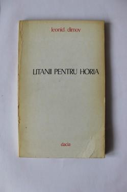 Leonid Dimov - Litanii pentru Horia (cu autograf)