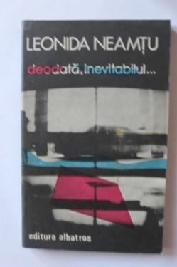 Leonida Neamtu - Deodata, inevitabilul...