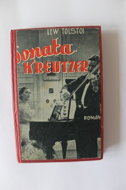 Lev (Lew) Tolstoi - Sonata Kreutzer (editie interbelica, hardcover, frumos relegata)