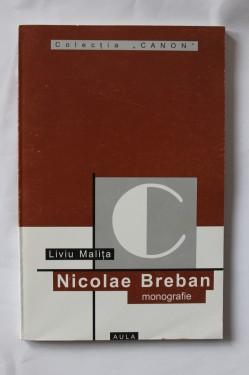 Liviu Malita - Nicolae Breban (monografie)