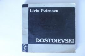 Liviu Petrescu - Dostoievski (eseu)
