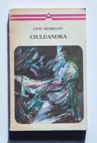 Liviu Rebreanu - Ciuleandra