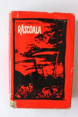 Liviu Rebreanu - Rascoala (editie hardcover)