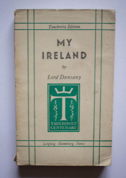 Lord Dunsany - My Ireland (editie interbelica)