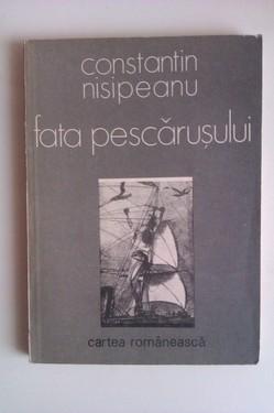 Lot 2 volume Constantin Nisipeanu - Fata pescarusului, Pastorul de umbre (cu autograf)