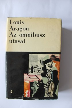 Louis Aragon - Az omnibusz utasai (editie hardcover)