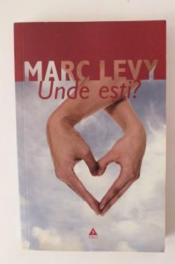 Marc Levy - Unde esti?