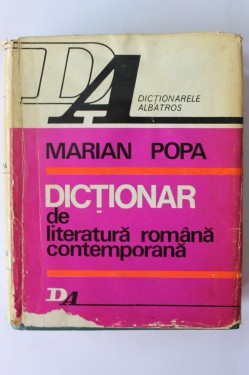 Marian Popa - Dictionar de literatura romana contemporana (editie hardcover)