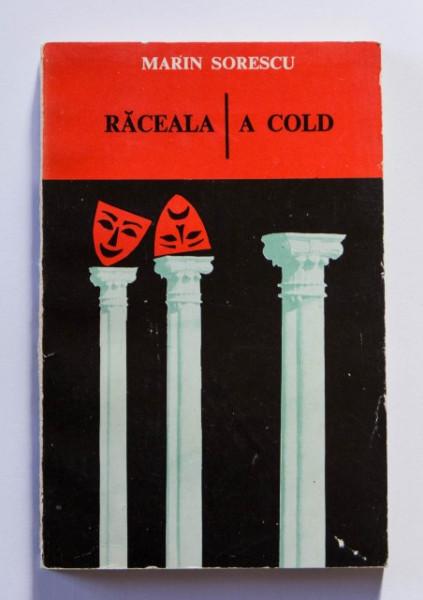 Marin Sorescu - Raceala / A cold (editie bilingva, romano-engleza)