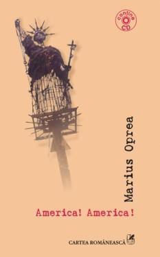 Marius Oprea - America! America! (contine CD)