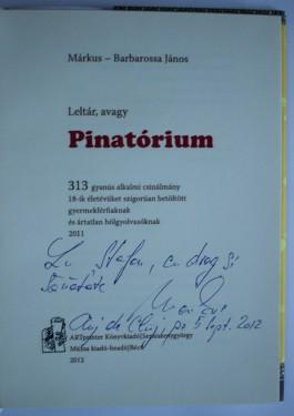 Markus Barbarossa Janos - Pinatorium (editie hardcover, in limba maghiara, cu autograf)
