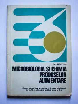 Matilda Dumitriu - Microbiologia si chimia produselor alimentare