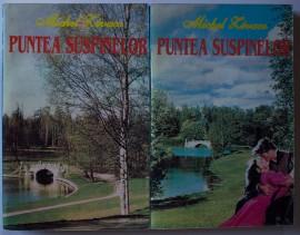 Michel Zevaco - Puntea suspinelor (2 vol.)