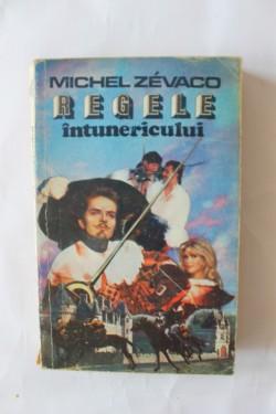 Michel Zevaco - Regele intunericului