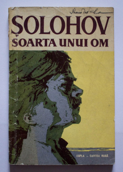 Mihail Solohov - Soarta unui om
