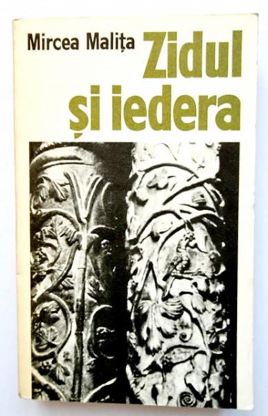 Mircea Malita - Zidul si iedera