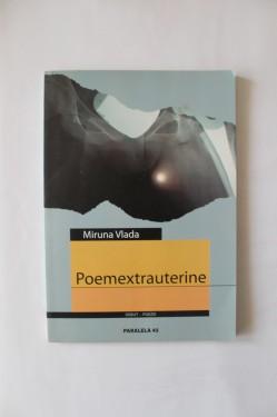 Miruna Vlada - Poemextrauterine (volum de debut, cu autograf)