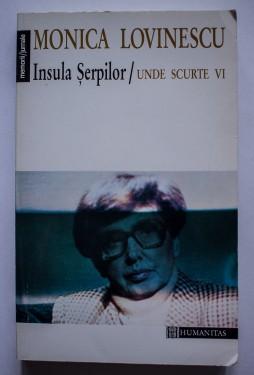 Monica Lovinescu - Insula serpilor / Unde scurte VI