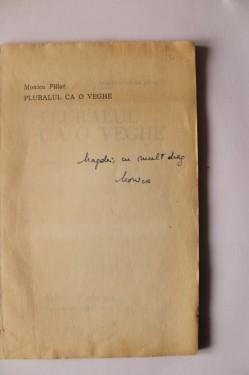 Monica Pillat - Pluralul ca o veghe (cu autograf)