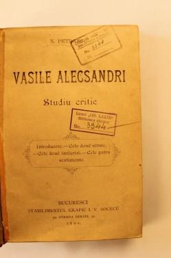 N. Petrascu - Vasile Alecsandri. Studiu critic (editie princeps, hardcover, frumos relegata)