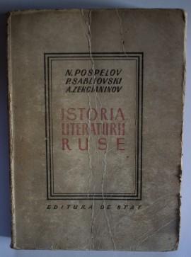 N. Pospelov, P. Sabliovski, A. Zercianinov - Istoria literaturii ruse
