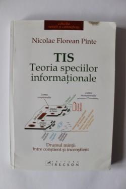 Nicolae Florean Pinte - Teoria speciilor informationale. Drumul mintii intre constient si inconstient
