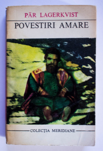 Par Lagerkvist - Povestiri amare