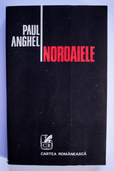Paul Anghel - Noroaiele