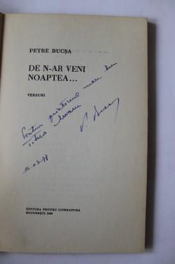 Petre Bucsa - De n-ar veni noaptea... (cu autograf)