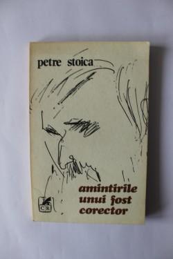 Petre Stoica - Amintirile unui fost corector