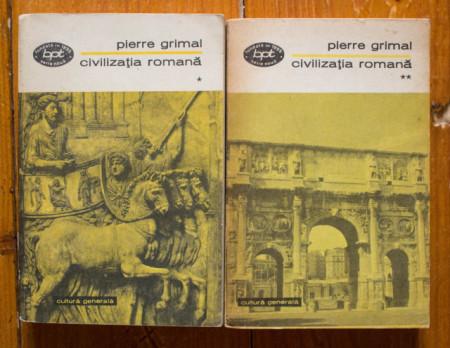 Pierre Grimal - Civilizatia romana (2 vol.)