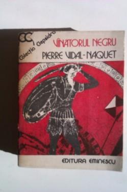 Pierre Vidal-Naquet - Vanatorul negru