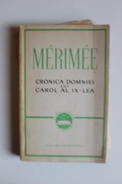 Prosper Merimee - Cronica domniei lui Carol al IX-lea