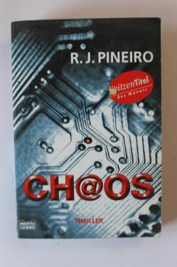 R. J. Pineiro - Ch@os