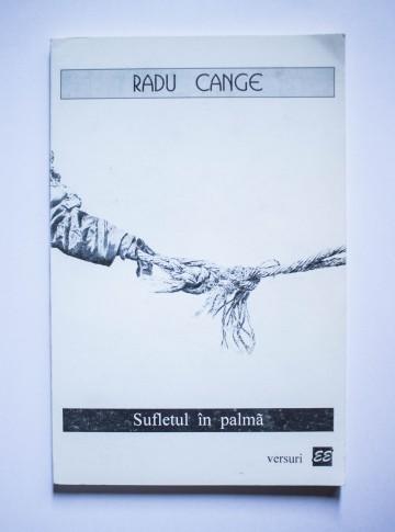 Radu Cange - Sufletul in palma