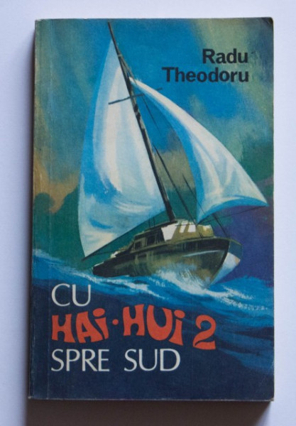 Radu Theodoru- Cu Hai-Hui spre sud