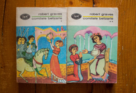 Robert Graves - Comitele Belizarie (2 vol.)